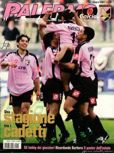 Palermo calcio giu.2002 Una Stagione tra i Cadetti
