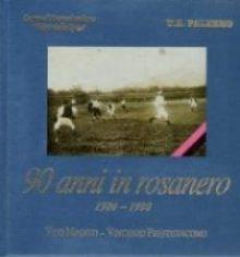 90 anni in rosanero 1900-1990